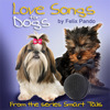 Love Songs for Dogs