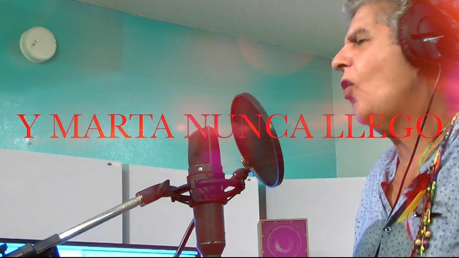 Y MARTA NUNCA LLEGÓ